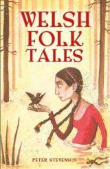 Welsh Folk Tales gan Peter Stevenson